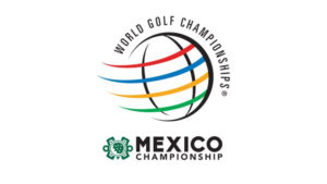 World Golf Championships - Mexico Championship 2019